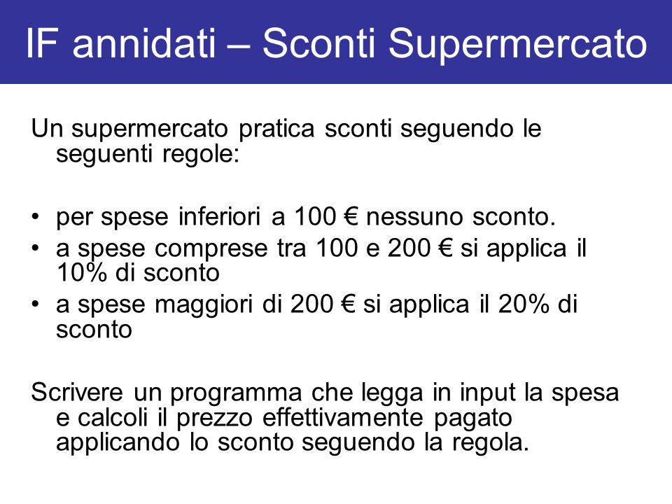 Un supermercato pratica sconti seguendo le seguenti regole: per spese inferiori a 100 € nessuno sconto. a spese comprese tra 100 e 200 € si applica il