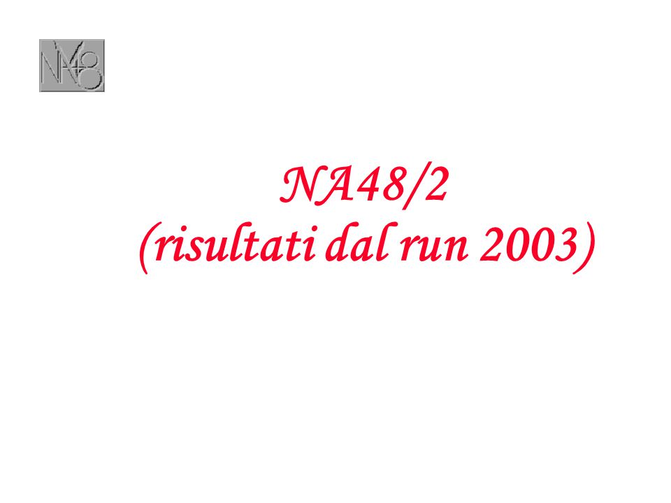 NA48/2 (risultati dal run 2003)