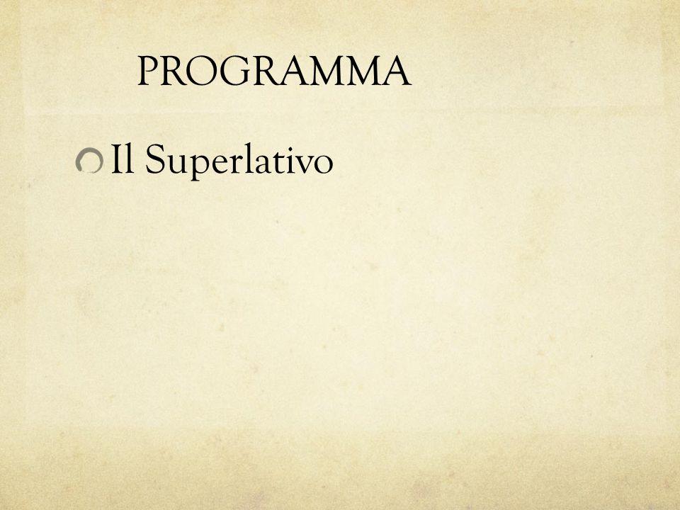 Il Superlativo Relativo the most, the least, the best, or the –est of a particular group the –est in relation to the rest of the group Teresa è sportiva; è la più sportiva delle nostre amiche.