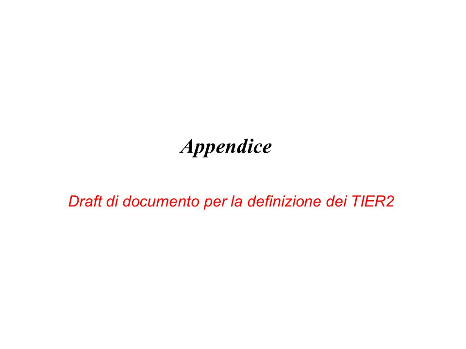 Appendice Draft di documento per la definizione dei TIER2