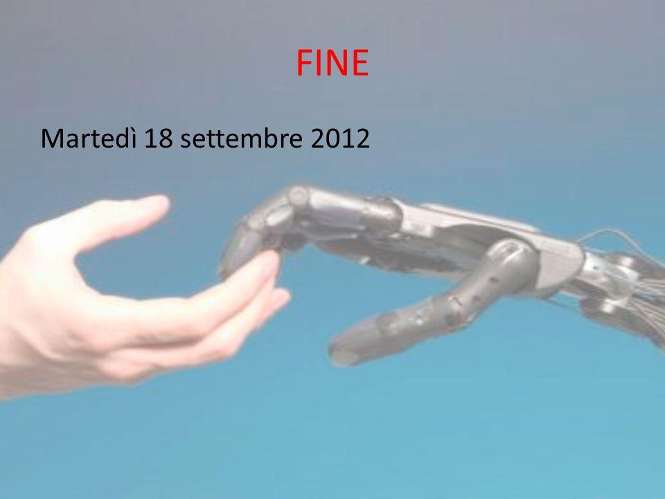 FINE Martedì 18 settembre 2012