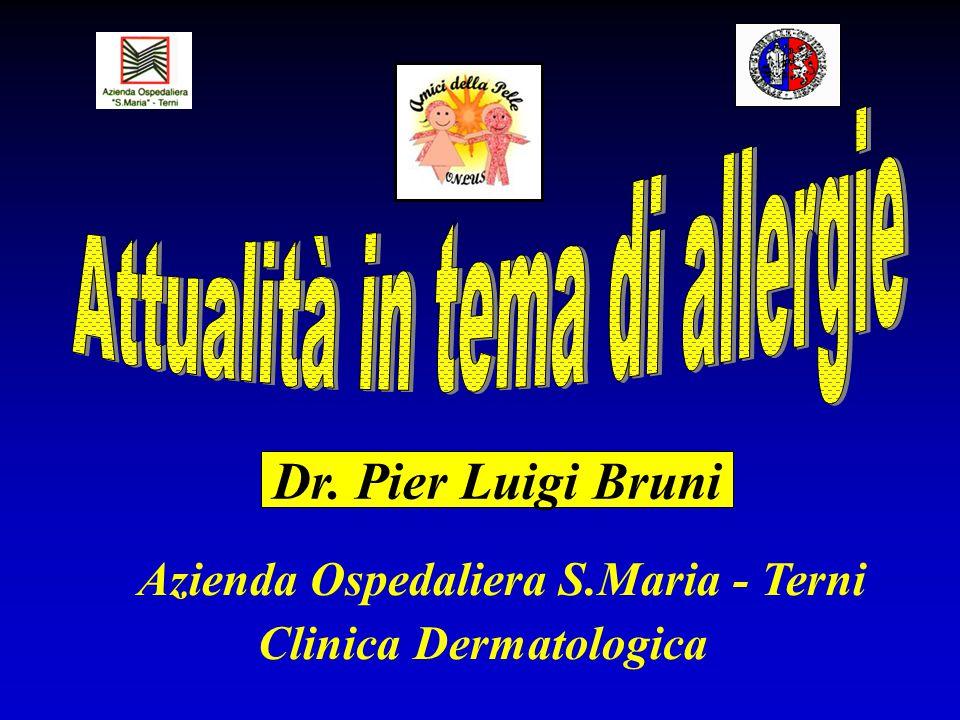 Dr. Pier Luigi Bruni Clinica Dermatologica Azienda Ospedaliera S.Maria - Terni