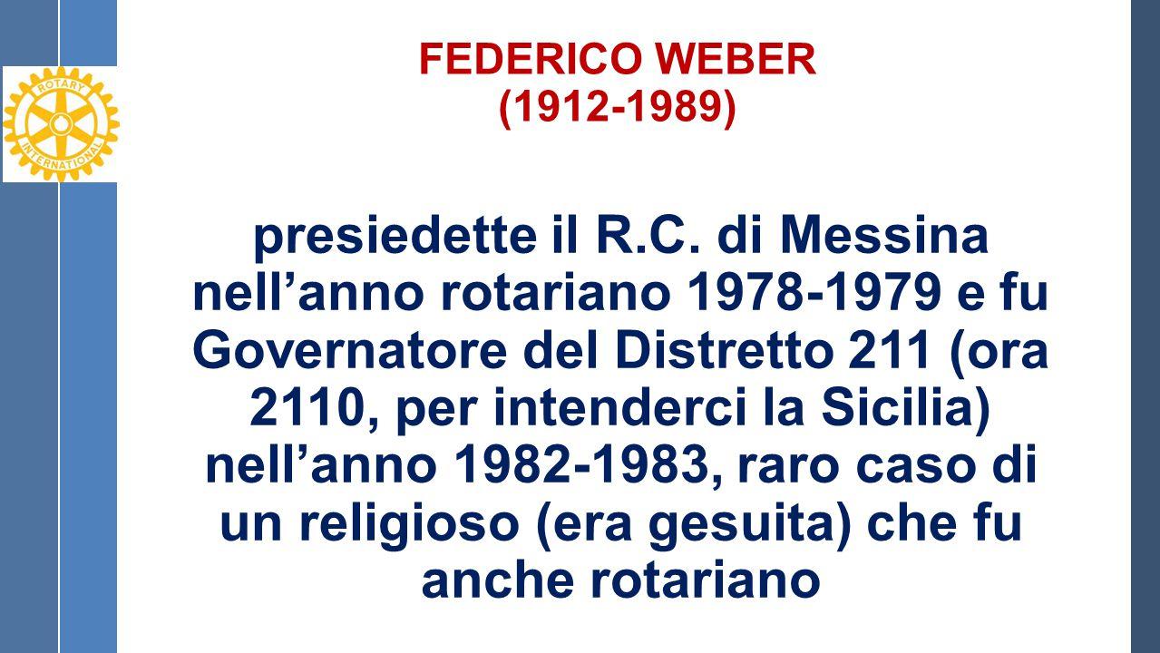 FEDERICO WEBER (1912-1989) presiedette il R.C.