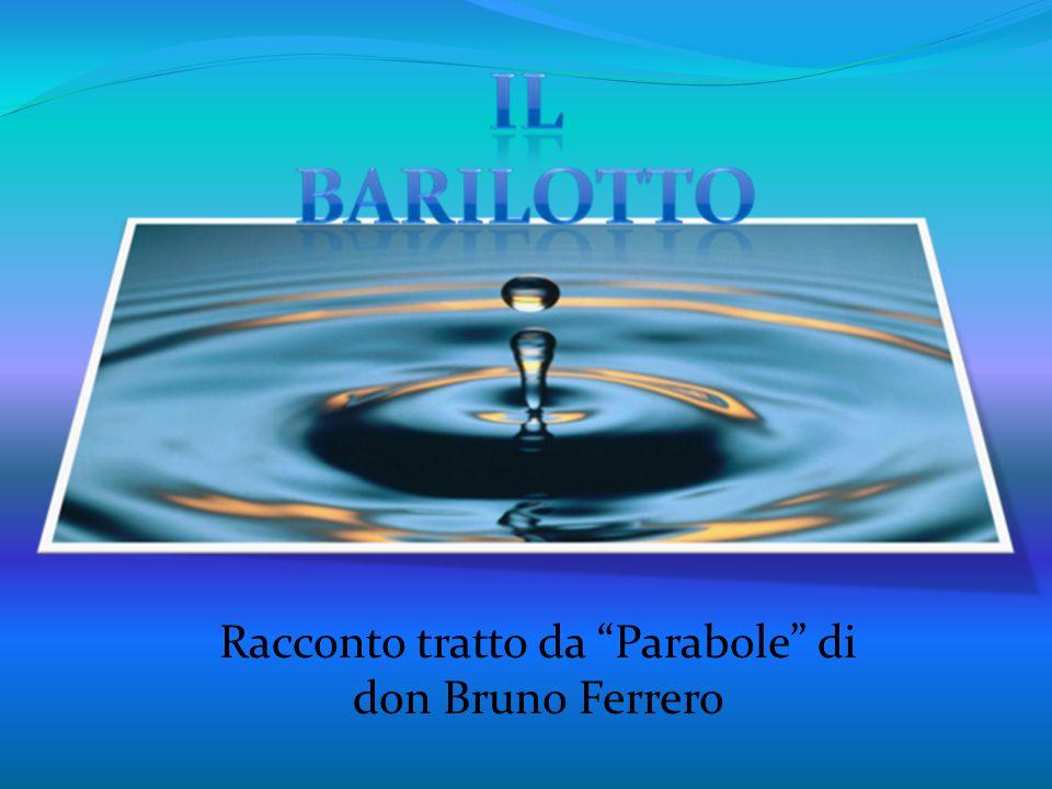 """Racconto tratto da """"Parabole"""" di don Bruno Ferrero"""