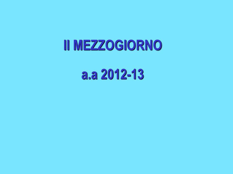 Il MEZZOGIORNO a.a 2012-13