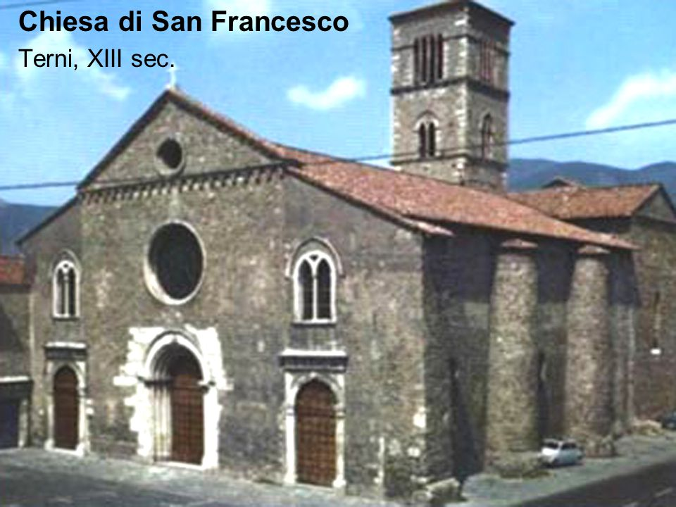 Chiesa di San Francesco Terni, XIII sec.