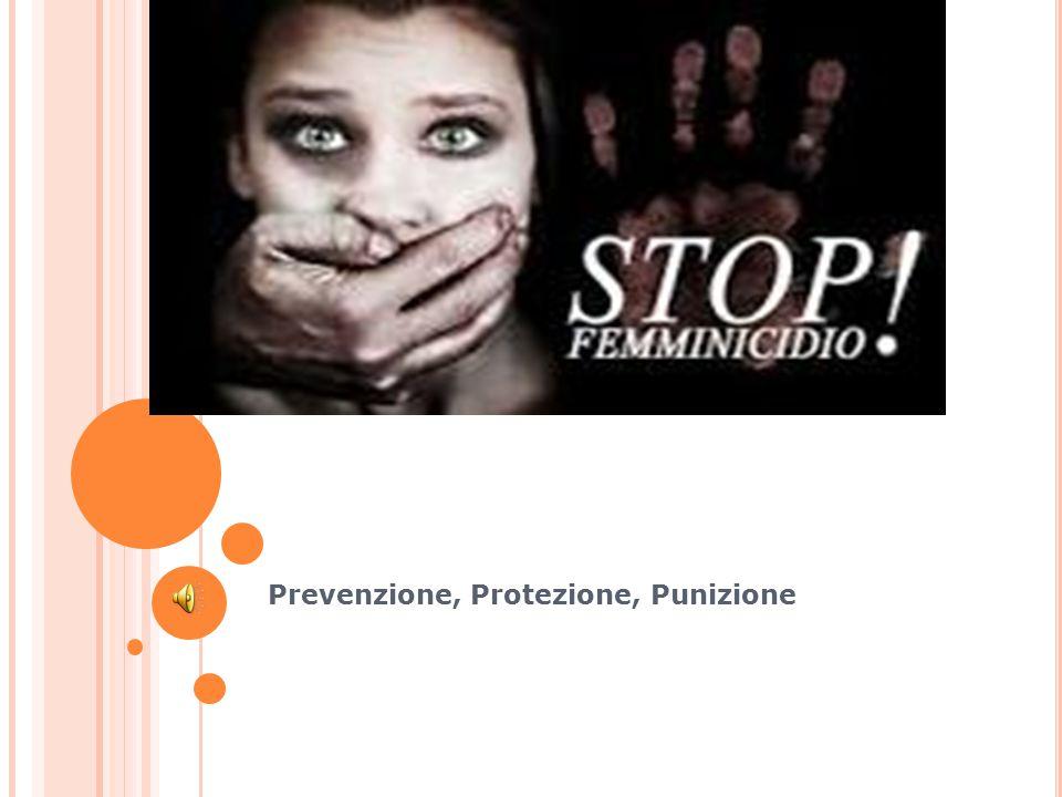 Prevenzione, Protezione, Punizione