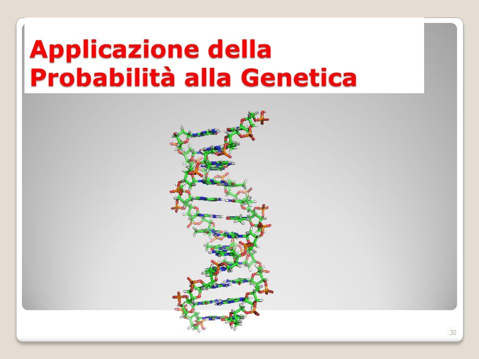 Applicazione della Probabilità alla Genetica 30