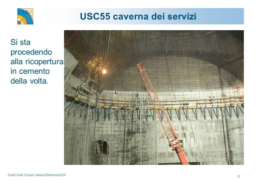 GuidoTonelli /Gruppo1/Assisi/23Settembre2004 5 USC55 caverna dei servizi Si sta procedendo alla ricopertura in cemento della volta.