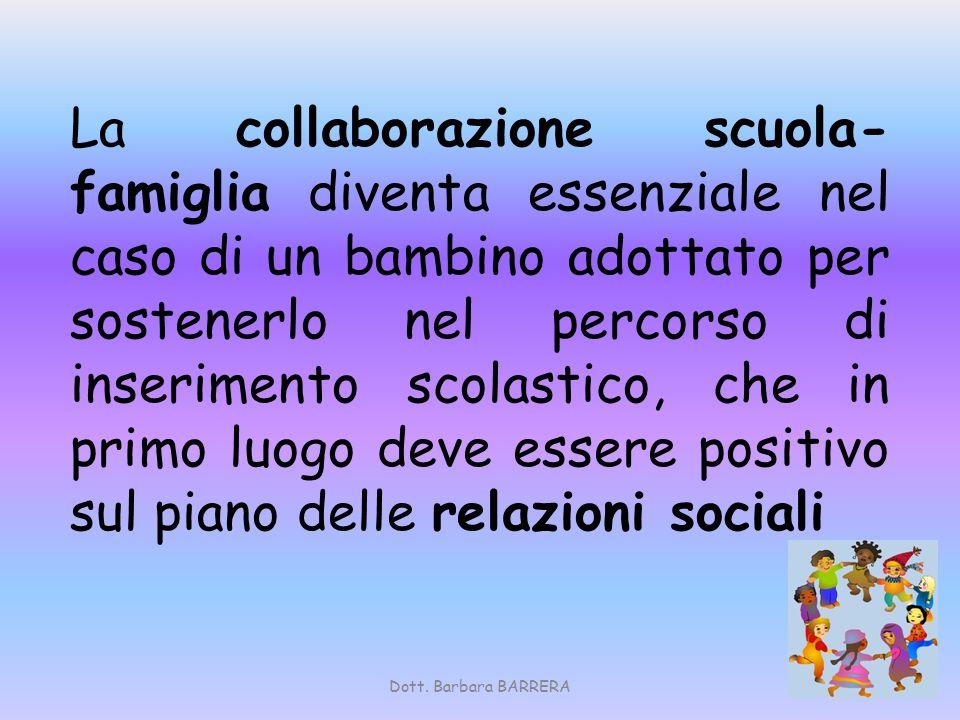 La collaborazione scuola- famiglia diventa essenziale nel caso di un bambino adottato per sostenerlo nel percorso di inserimento scolastico, che in pr