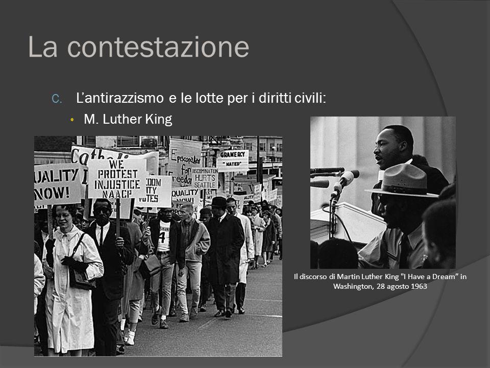 La contestazione C. L'antirazzismo e le lotte per i diritti civili: M.