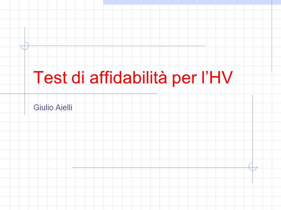 Test di affidabilità per l'HV Giulio Aielli