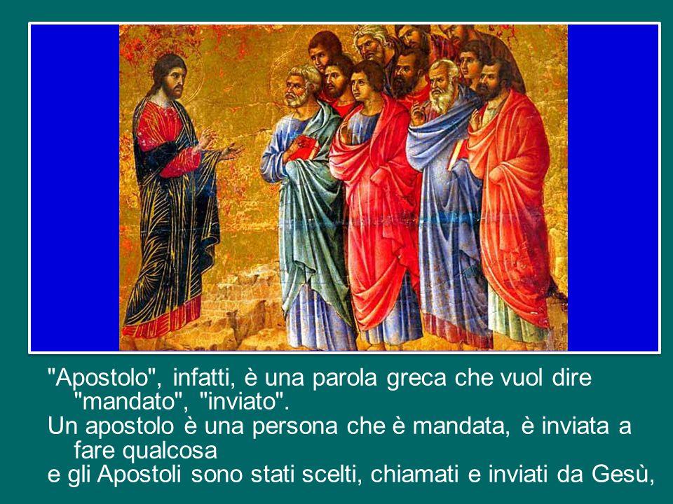 Ma è di più. Professare che la Chiesa è apostolica significa sottolineare il legame costitutivo che essa ha con gli Apostoli, con quel piccolo gruppo