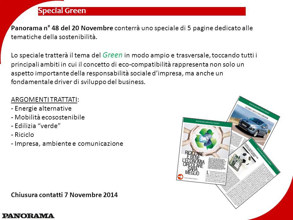 Special Green Panorama n° 48 del 20 Novembre conterrà uno speciale di 5 pagine dedicato alle tematiche della sostenibilità.