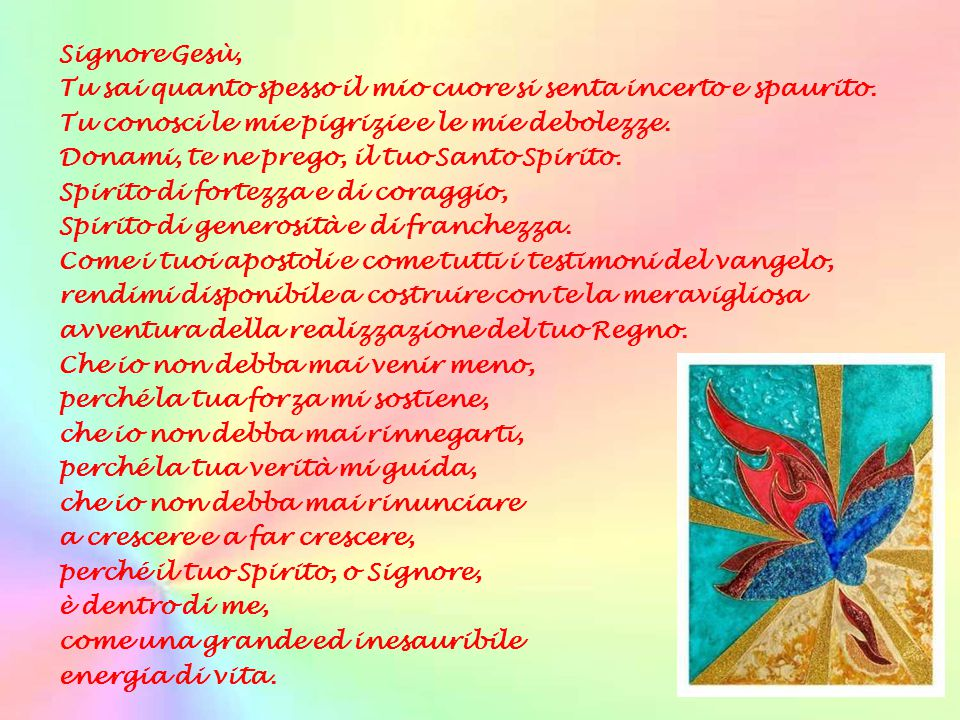 La preghiera del girasole Signore, come il Sole, Tu splendi e mandi a me i Tuoi raggi.