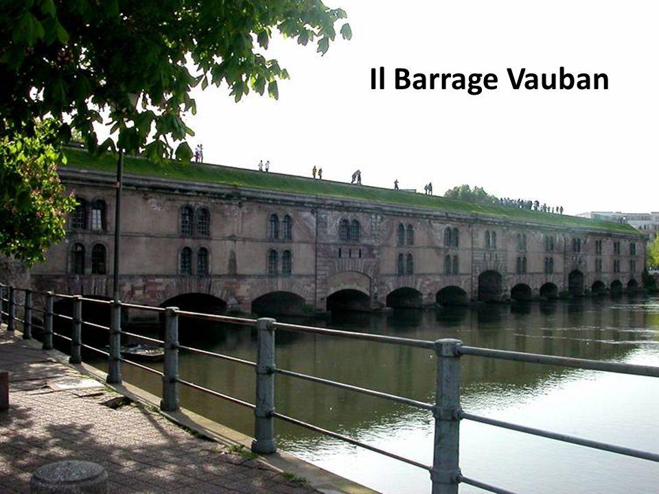 Il Barrage Vauban