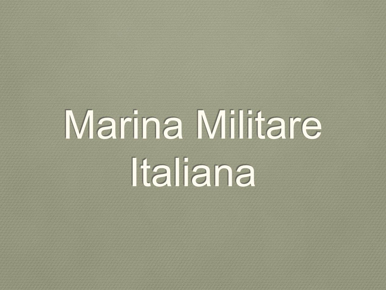 Fondata il 17 marzo 1861 come Regia Marina dal 2 giugno 1946 Marina Militare 31 mila effetivi (2012) Stemma