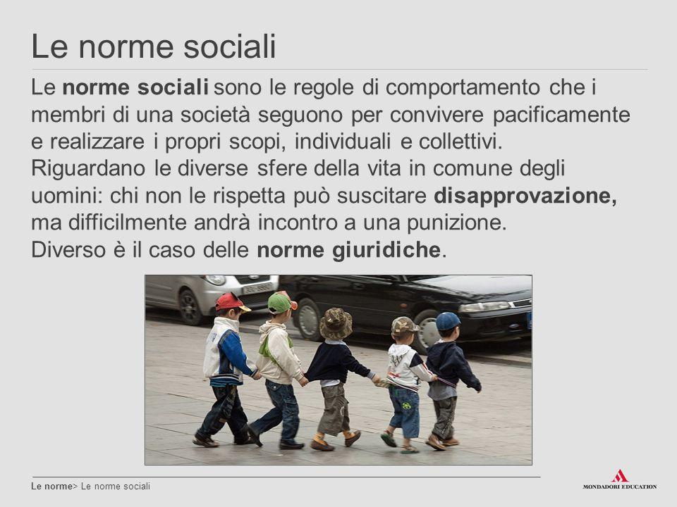 Le norme sociali Le norme> Le norme sociali Le norme sociali sono le regole di comportamento che i membri di una società seguono per convivere pacific
