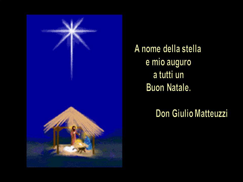 Vorrei che tutti diventassero come me: stella che mostra il cammino, e che tutti diventassero come i tre Re, che nel cammino realizzano il Regno di Dio.