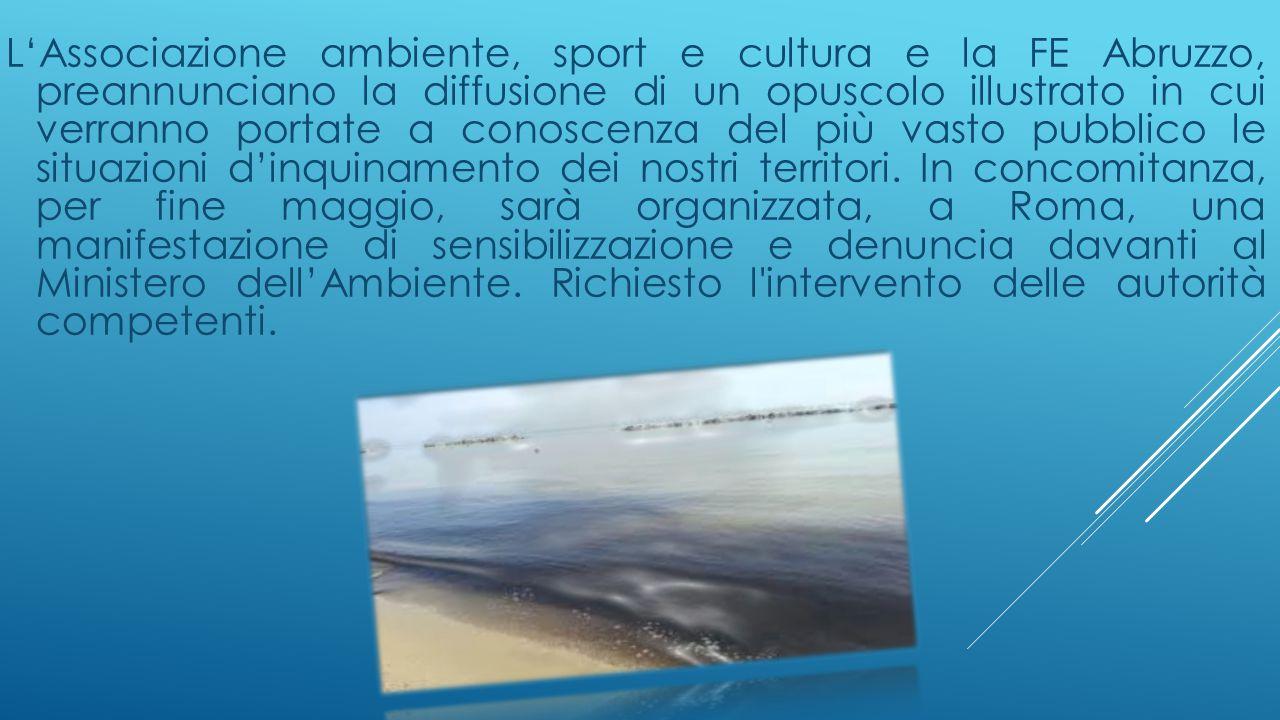 L'Associazione ambiente, sport e cultura e la FE Abruzzo, preannunciano la diffusione di un opuscolo illustrato in cui verranno portate a conoscenza d