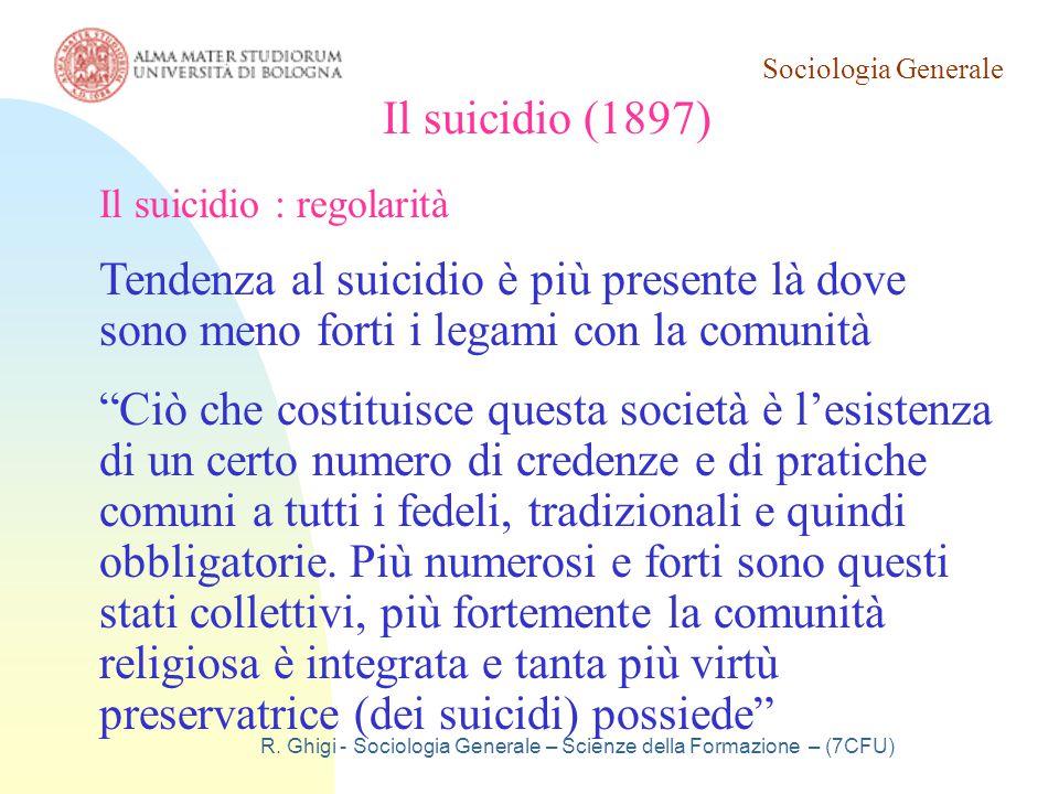 Sociologia Generale R. Ghigi - Sociologia Generale – Scienze della Formazione – (7CFU)