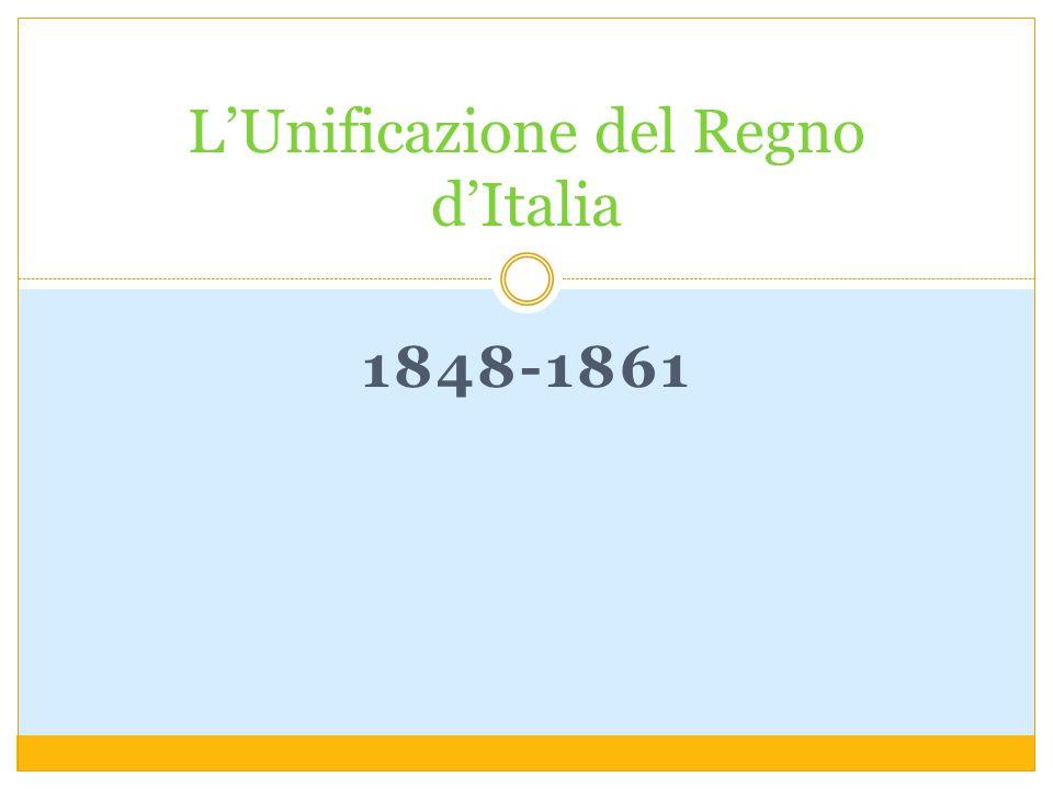 1848-1861 L'Unificazione del Regno d'Italia