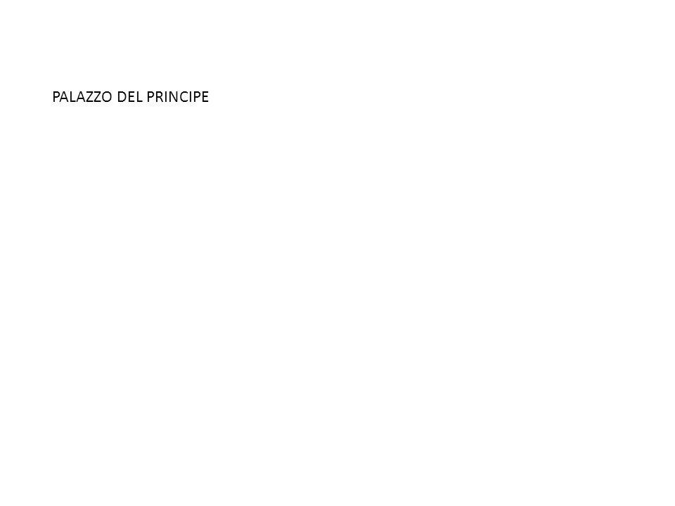 PALAZZO DEL PRINCIPE