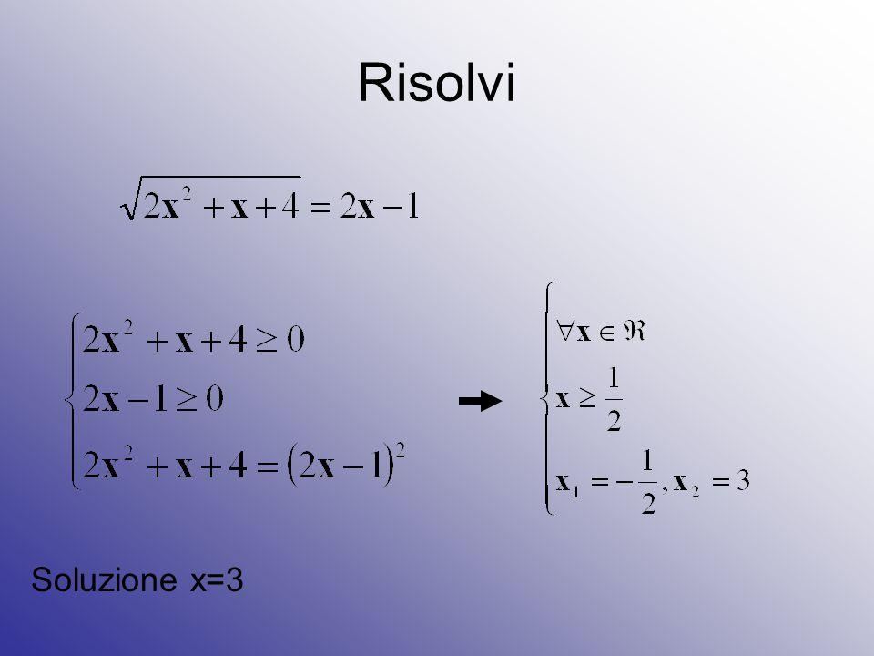 Soluzione x=3