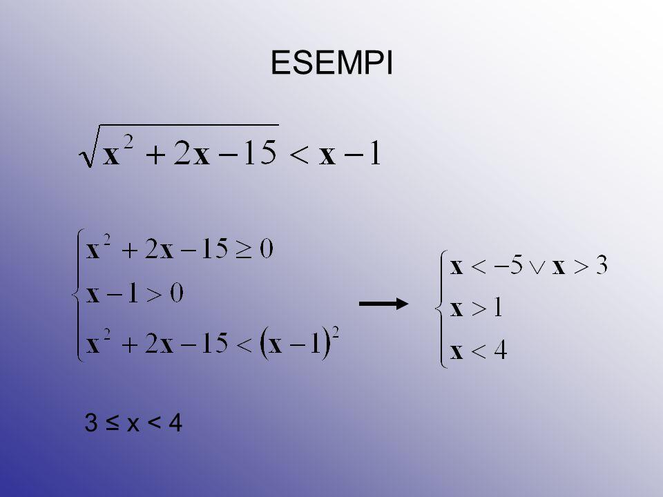 ESEMPI 3 ≤ x < 4