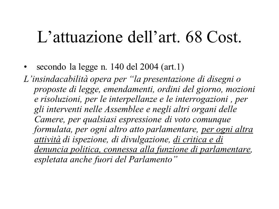 L'attuazione dell'art. 68 Cost. secondo la legge n.