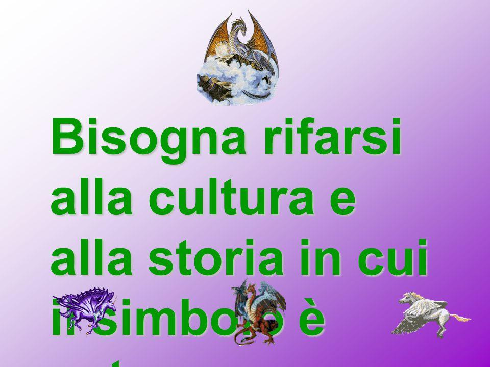Bisogna rifarsi alla cultura e alla storia in cui il simbolo è nato.