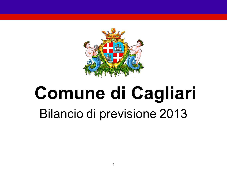 1 Comune di Cagliari Bilancio di previsione 2013