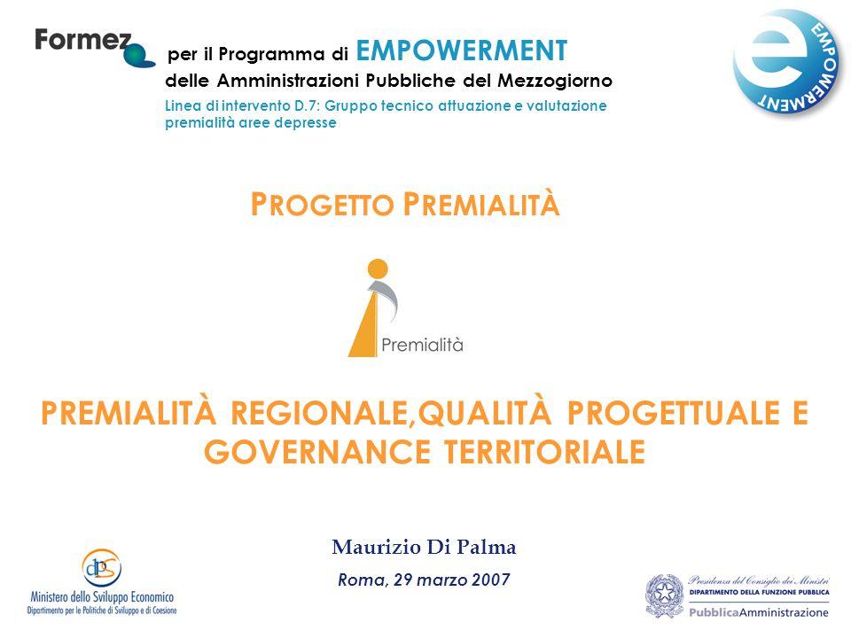 ALCUNI SPUNTI CONCLUSIVI (2) Alcuni spunti ed approcci tratti dall'esperienza potrebbero essere suggeriti per riproporre meccanismi di premialità a livello subregionale, con riferimento al Rafforzamento istituzionale degli EE.LL.