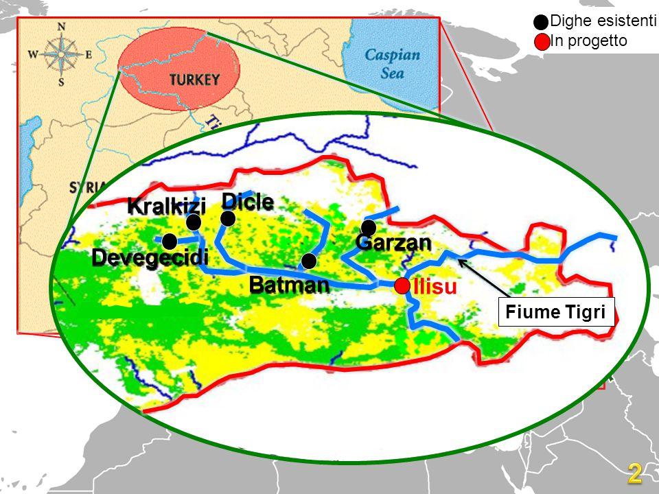 Dighe esistenti In progetto Dicle Devegecidi Kralkizi Batman Garzan Fiume Tigri Ilisu