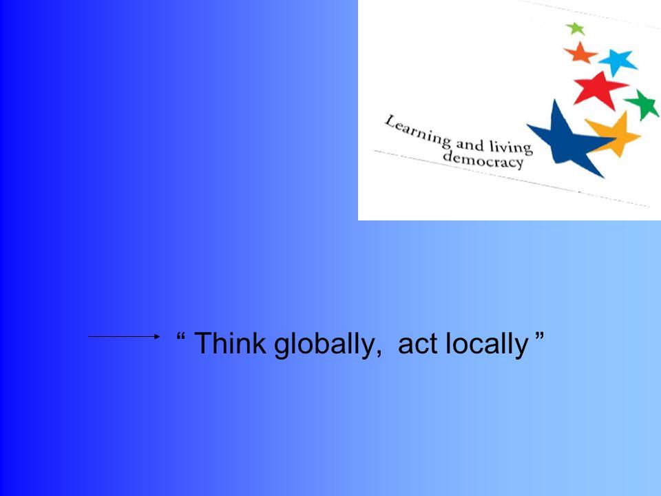L obiettivo è fornire ai cittadini le c cc conoscenze, le c cc competenze e le a aa attitudini per aiutarli a svolgere un ruolo attivo all interno della società, a livello locale, nazionale o internazionale.