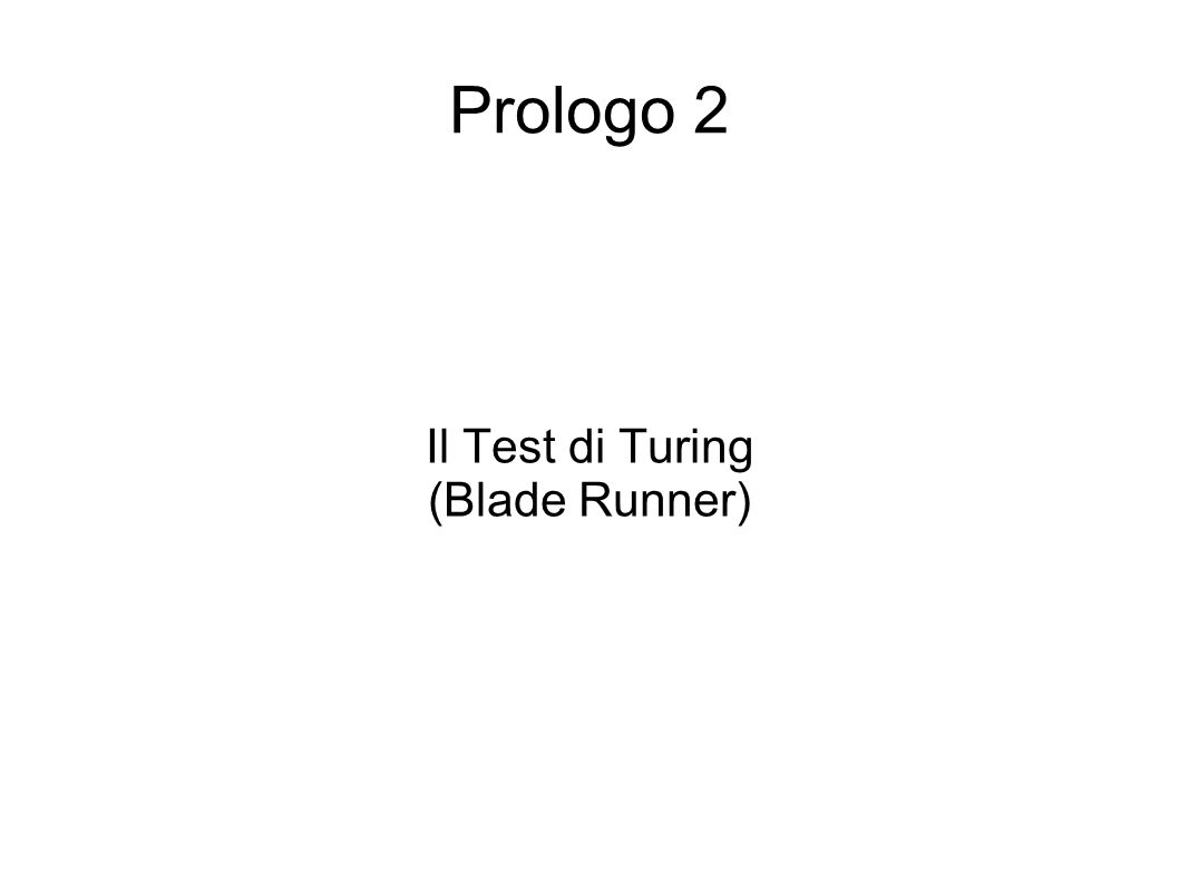 Prologo 2 Il Test di Turing (Blade Runner)