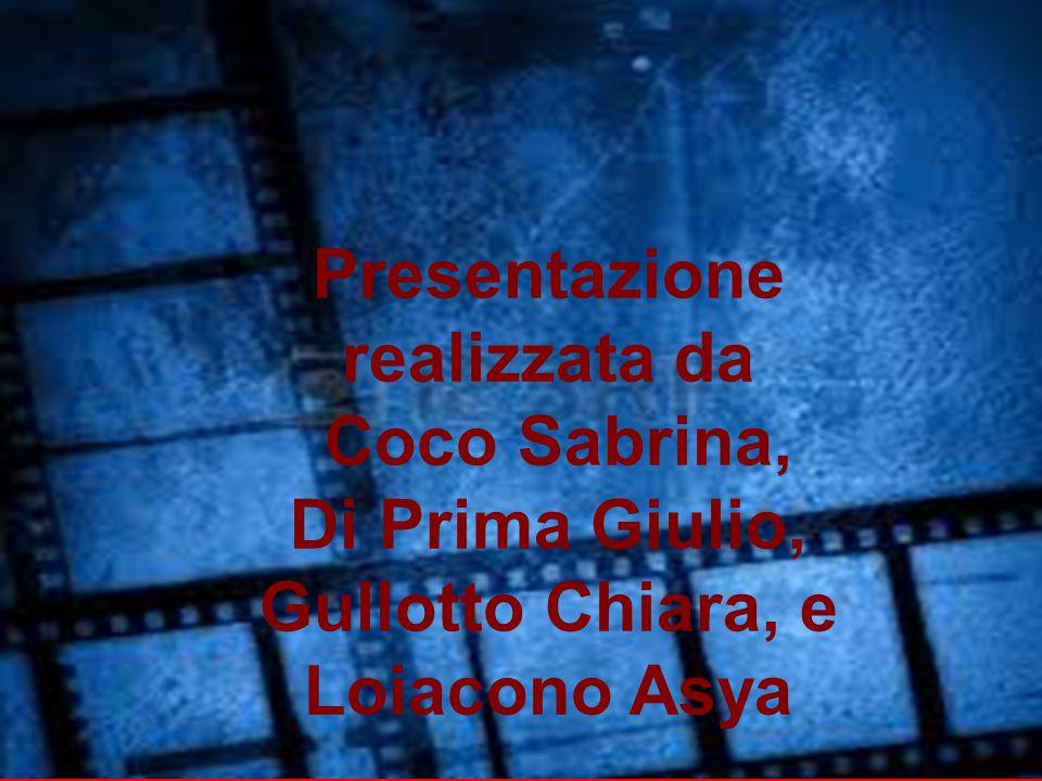 ara, e Loiacono Asya Presentazione realizzata da Coco Sabrina, Di Prima Giulio, Gullotto Chiara, e Loiacono Asya