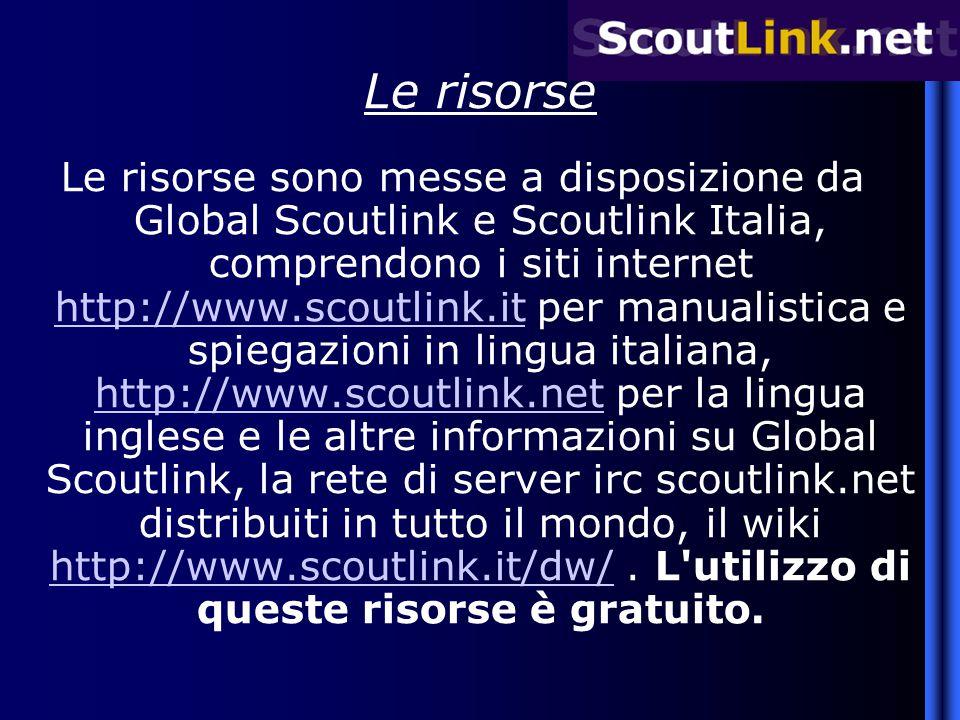 Le risorse Le risorse sono messe a disposizione da Global Scoutlink e Scoutlink Italia, comprendono i siti internet http://www.scoutlink.it per manual