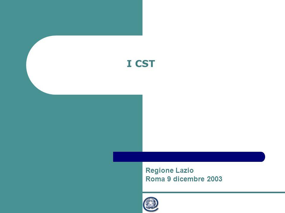 Ministro per l'Innovazione e le Tecnologie I CST Regione Lazio Roma 9 dicembre 2003