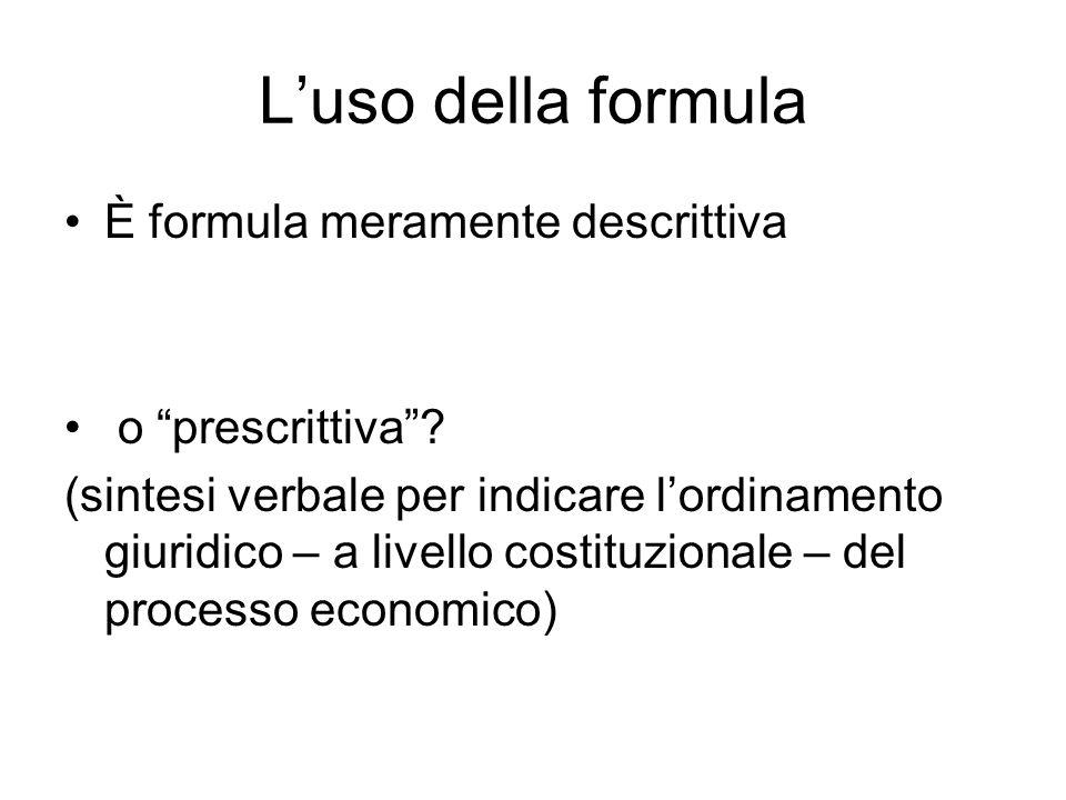 """L'uso della formula È formula meramente descrittiva o """"prescrittiva""""? (sintesi verbale per indicare l'ordinamento giuridico – a livello costituzionale"""