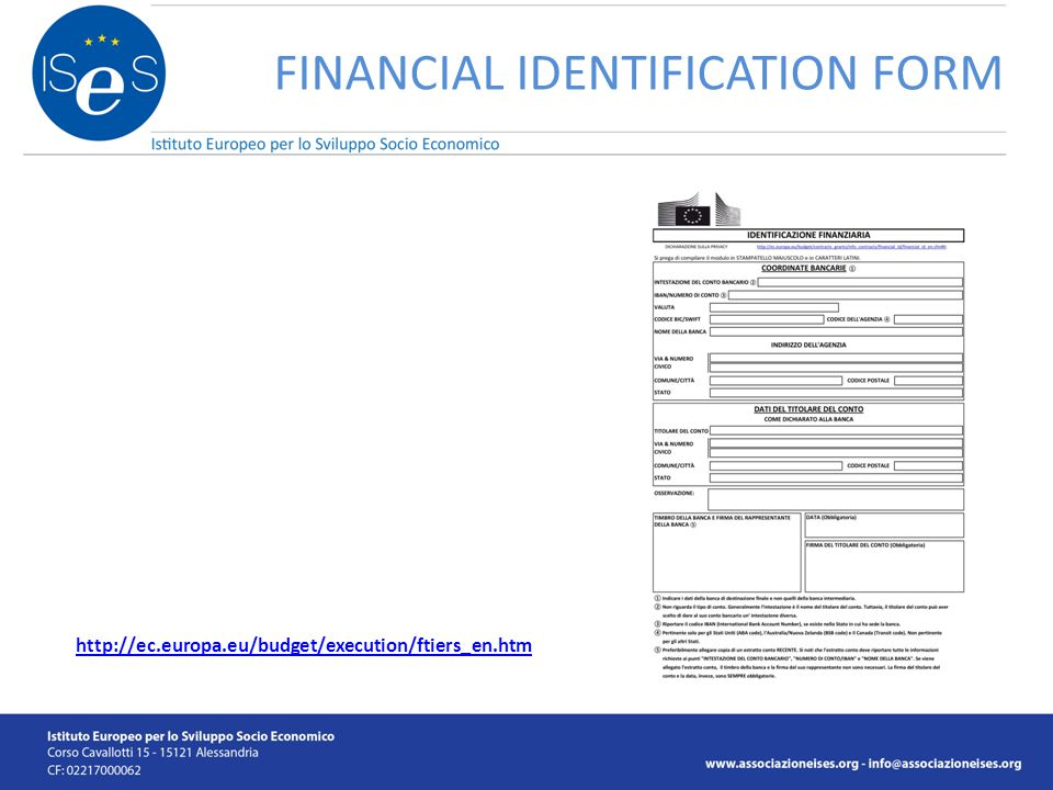 FINANCIAL IDENTIFICATION FORM http://ec.europa.eu/budget/execution/ftiers_en.htm
