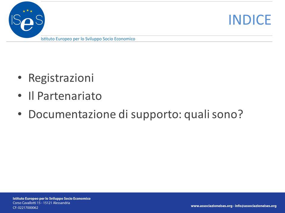 Registrazioni Il Partenariato Documentazione di supporto: quali sono INDICE