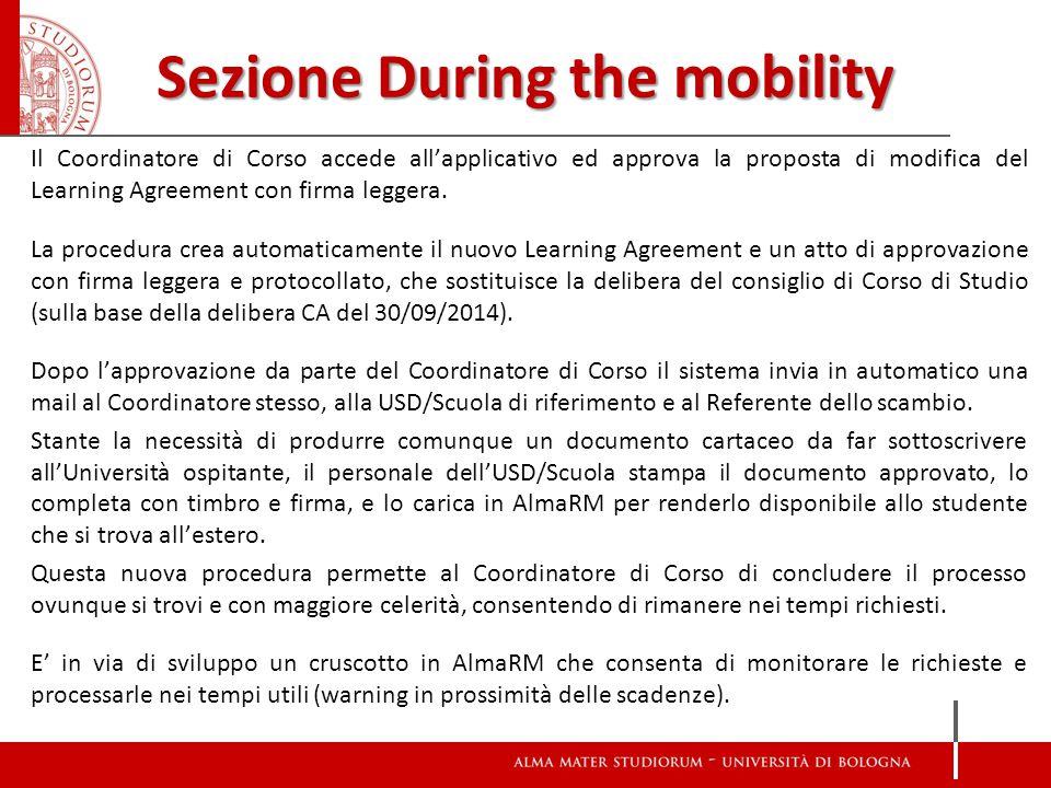 Sezione During the mobility Il Coordinatore di Corso accede all'applicativo ed approva la proposta di modifica del Learning Agreement con firma leggera.