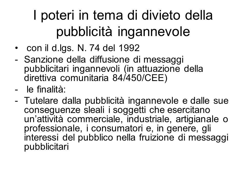 I poteri in tema di divieto della pubblicità ingannevole con il d.lgs. N. 74 del 1992 -Sanzione della diffusione di messaggi pubblicitari ingannevoli