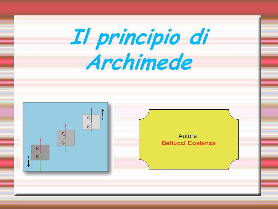 Il principio di Archimede. Autore: Bellucci Costanza