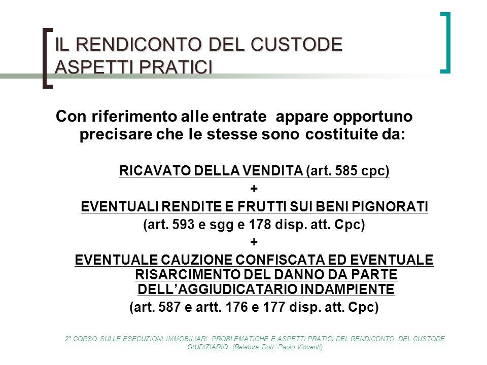 2° CORSO SULLE ESECUZIONI IMMOBILIARI: PROBLEMATICHE E ASPETTI PRATICI DEL RENDICONTO DEL CUSTODE GIUDIZIARIO (Relatore Dott. Paolo Vincenti) IL RENDI