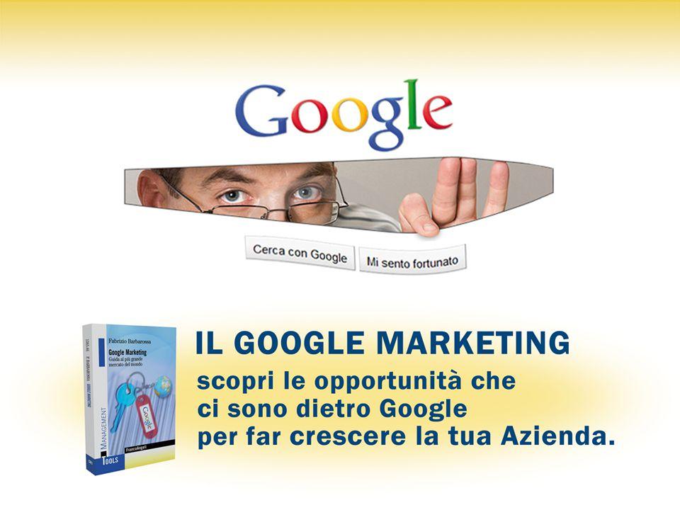 Il Google Marketing - Dott. F. Barbarossa (diritti riservati) 12