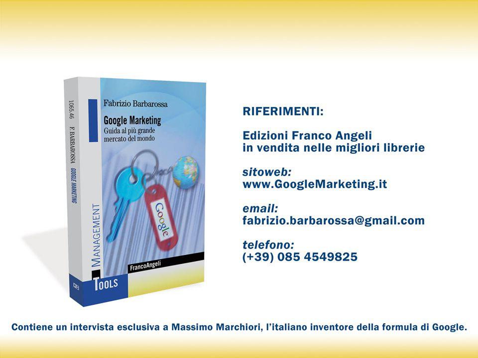 Il Google Marketing - Dott. F. Barbarossa (diritti riservati) 18