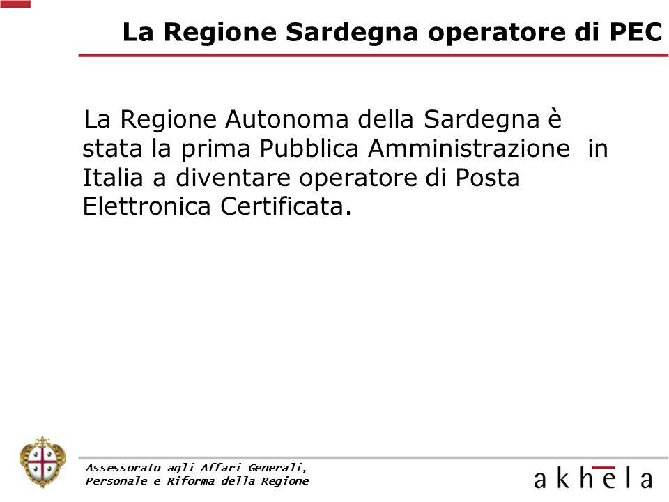 La Regione Sardegna operatore di PEC La Regione Autonoma della Sardegna è stata la prima Pubblica Amministrazione in Italia a diventare operatore di Posta Elettronica Certificata.