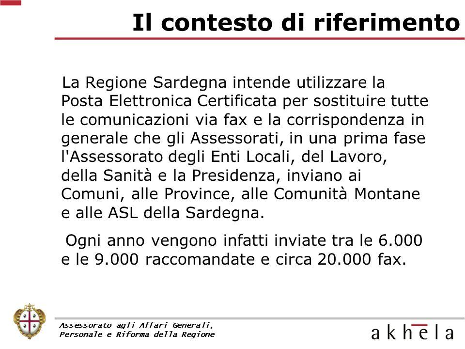 La Regione Sardegna intende utilizzare la Posta Elettronica Certificata per sostituire tutte le comunicazioni via fax e la corrispondenza in generale